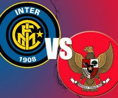 Timnas vs Inter Milan - Indonesia vs Inter Milan