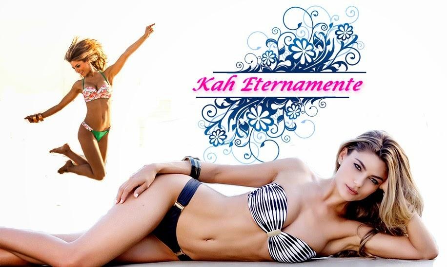 Kah Eternamente ♥