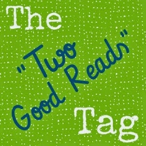 The Two Good Reads Tag