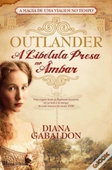 «Outlander - A Libélula Presa no Âmbar» de Diana Gablandon