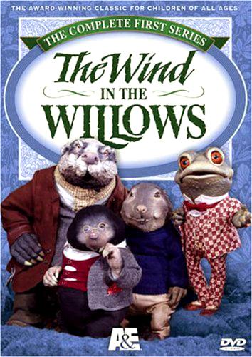 http://www.amazon.com/The-Wind-Willows-Complete-Series/dp/B0007GP82W/ref=as_sl_pc_ss_til?tag=charlottem0a5-20&linkCode=w01&linkId=MHSJJQIPKWVNHMK4&creativeASIN=B0007GP82W