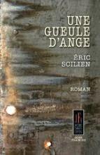 """""""UNE GUEULE D'ANGE"""" (roman)"""