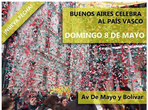 "DOMINGO 8 DE MAYO ~ ""BUENOS AIRES CELEBRA AL PAÍS VASCO"""