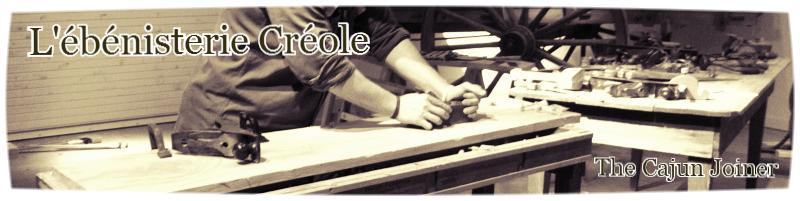 L'ébénisterie Créole - Traditional Woodworking with Jean Becnel