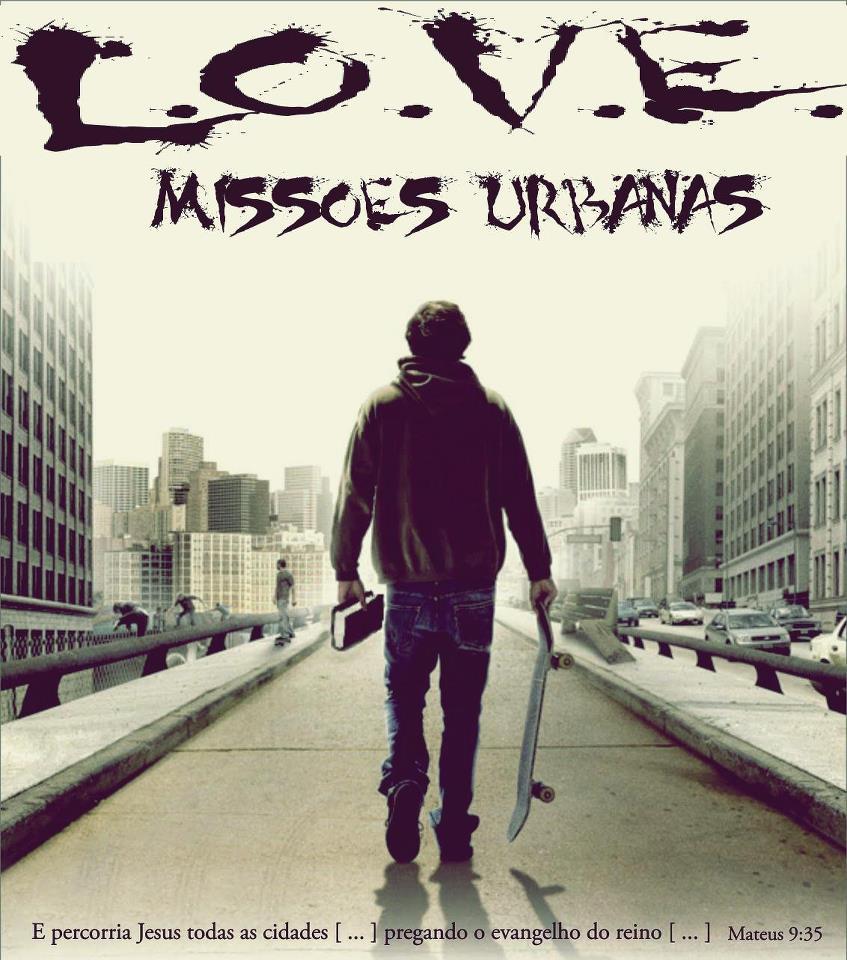 L.O.V.E Missões Urbanas