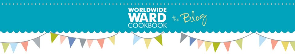 ....Worldwide Ward Cookbook....