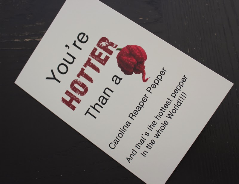 Greeting card- You're hotter than a Caroline Reaper Pepper