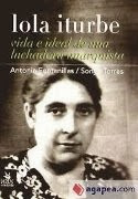 Lola Iturbe Arizcuren. Vida e ideal de una luchadora anarquista [Pdf]