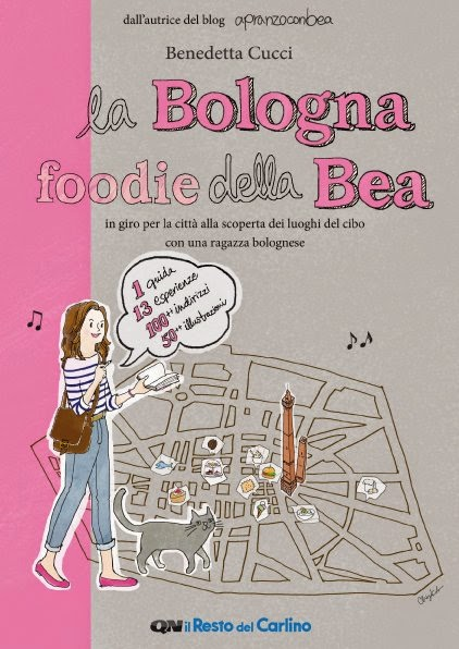 La Bologna Foodie della Bea, la guidina di Bea