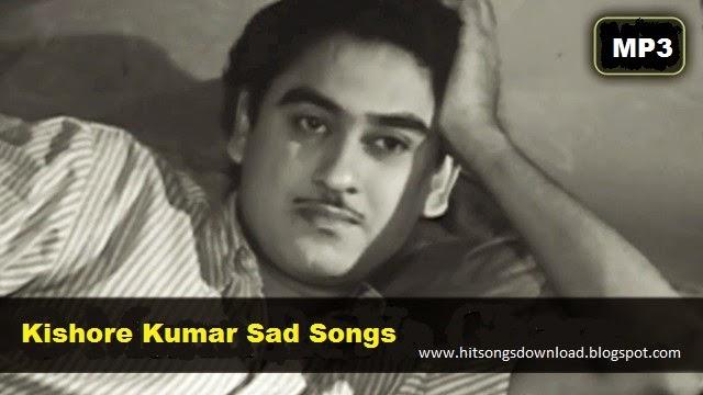 KISHORE KUMAR SAD SONGS MP3 FREE DOWNLOAD