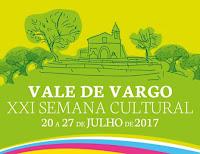 VALE DE VARGO (SERPA): XXI SEMANA CULTURAL