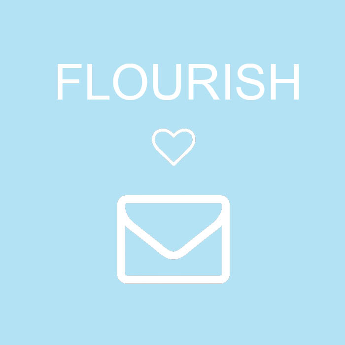 FOLLOW FLOURISH BY EMAIL