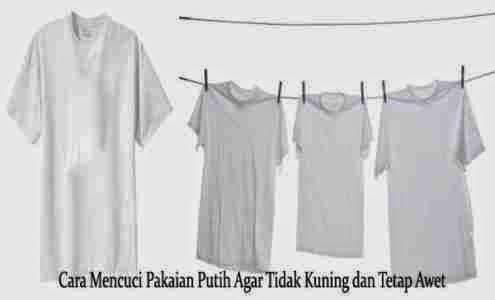 Cara Mencuci Pakaian Putih Agar Tidak Kuning dan Tetap Awet.jpg
