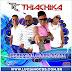 BAIXAR – Thiachika – CD Especial – Carnaval 2016