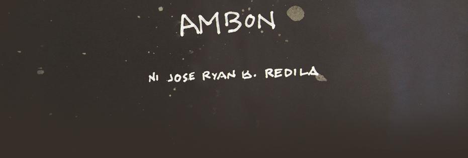 Bong Redila's Ambon
