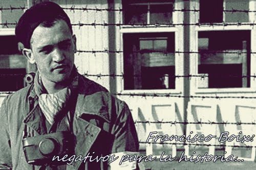 Francisco Boix: Negativos Para La Historia