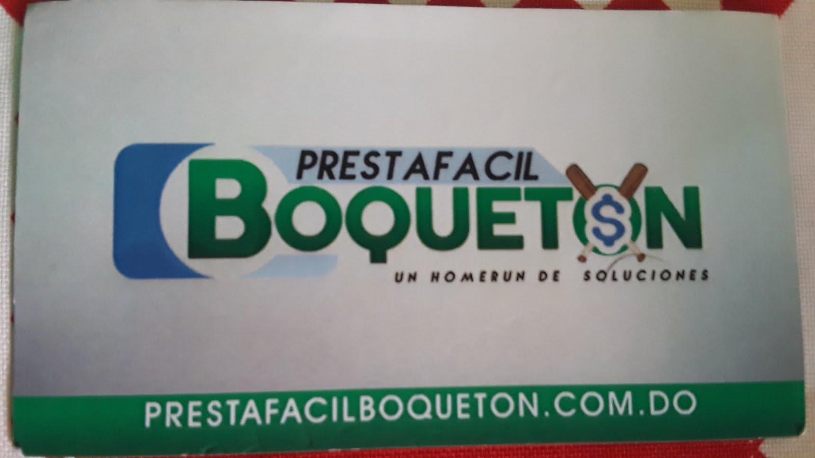 PrestaFácil BoQuetón Contactó al. 809-529-5846.