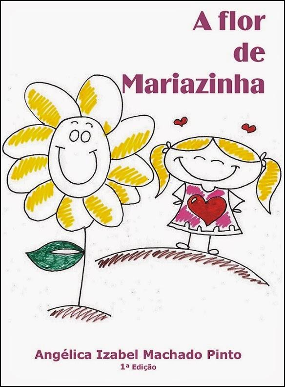A flor de Mariazinha