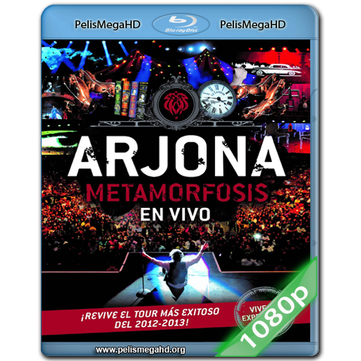ARJONA: METAMORFOSIS EN VIVO (2013) FULL 1080P HD MKV