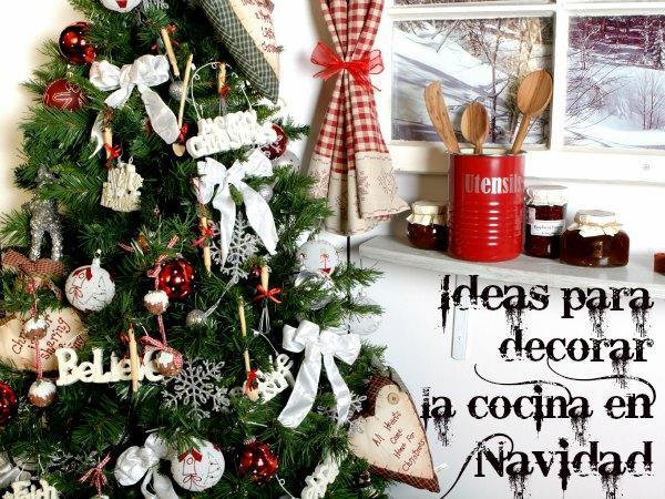 ideas para decorar la cocina en navidad decoracion en el