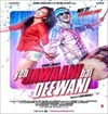 Yeh Jawaani Hai Deewani Movie Mp3 Songs Download