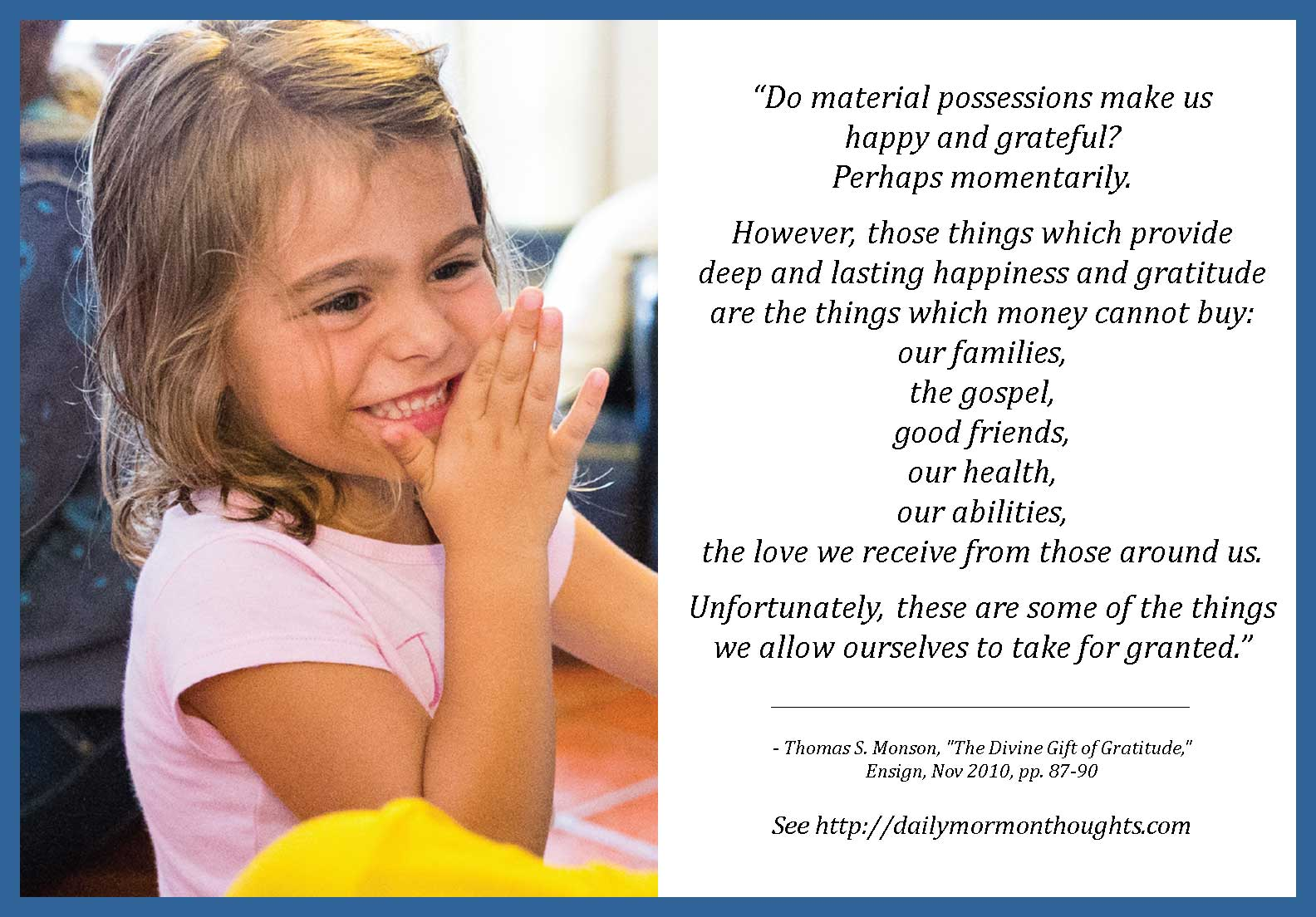 Daily Thought from LDS Leaders: Thomas S. Monson on feeling and ...