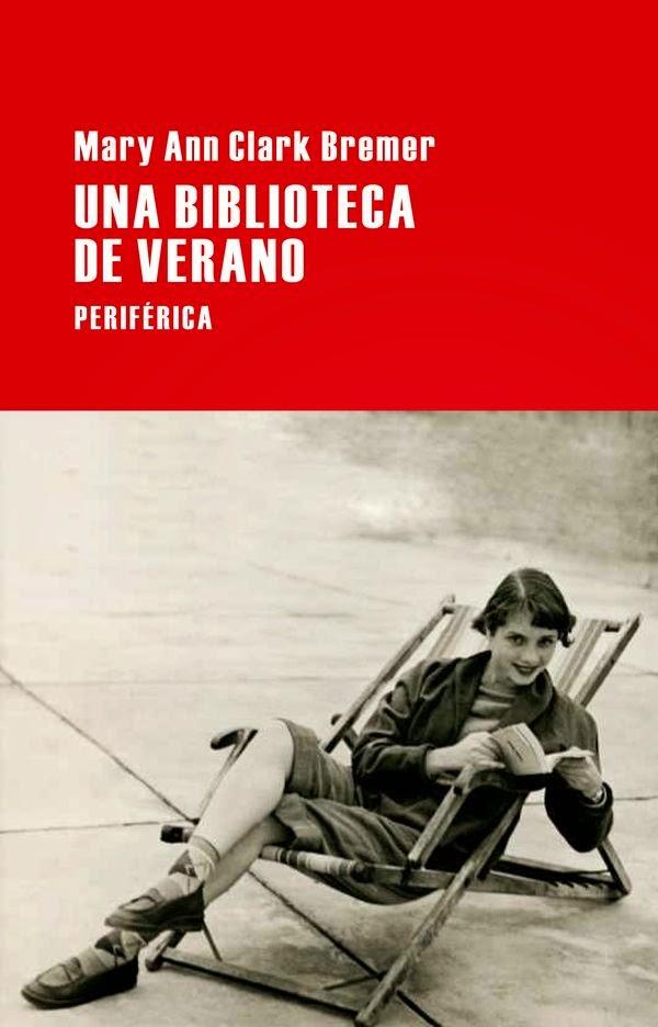 http://estantesllenos.blogspot.com.es/2014/05/una-biblioteca-de-verano-mary-ann-clark.html