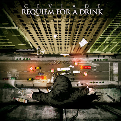 Cevlade - Requiem for a drink (Chile) 2012