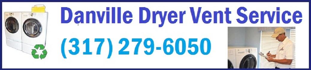 Danville Dryer Vent Service 317-279-6050