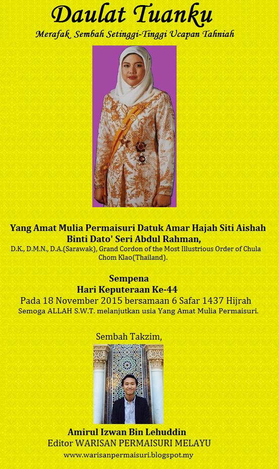 18 November : Hari Keputeraan YAM Permaisuri Siti Aishah.