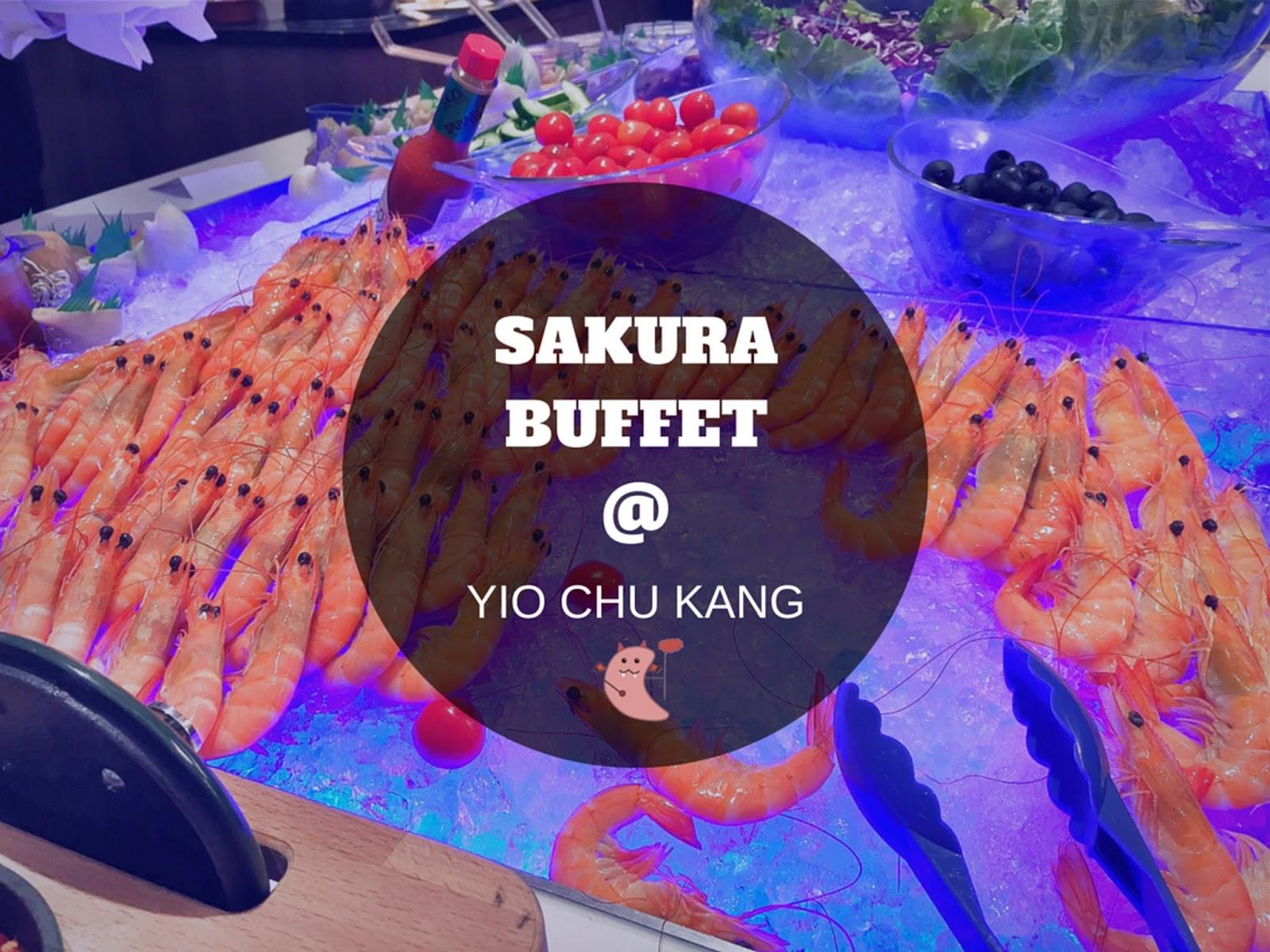 Sakura International Buffet at Yio Chu Kang