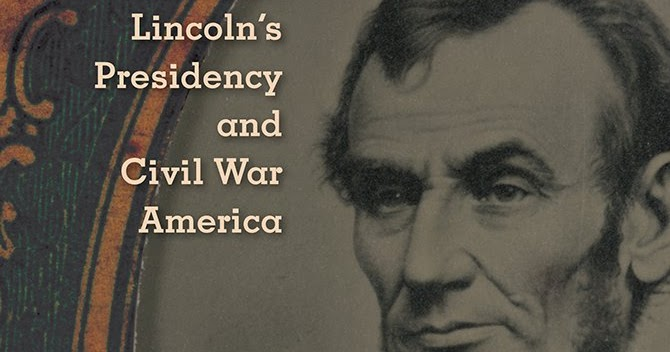 essays on abraham lincoln and civil war america