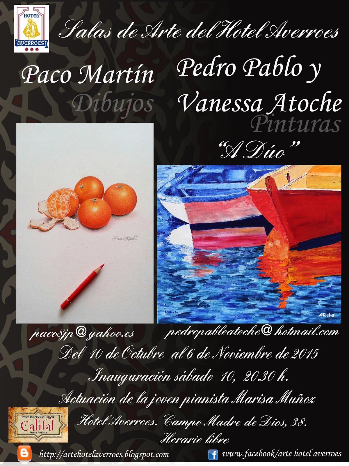 Octubre: Paco MArtín, y Pedro Pablo y Vanesa Atoche