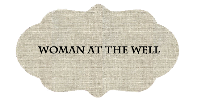 Woman at the Well