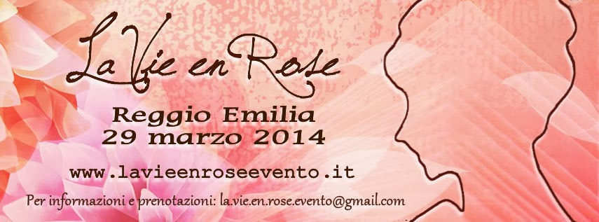 "Le Vie en Rose ""Evento"""