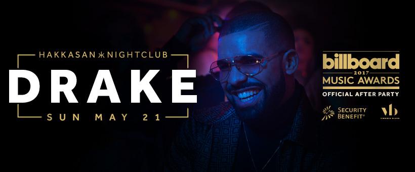 ... -END! 2017 Billboard Music Awards After-Party With Drake At Hakkasan
