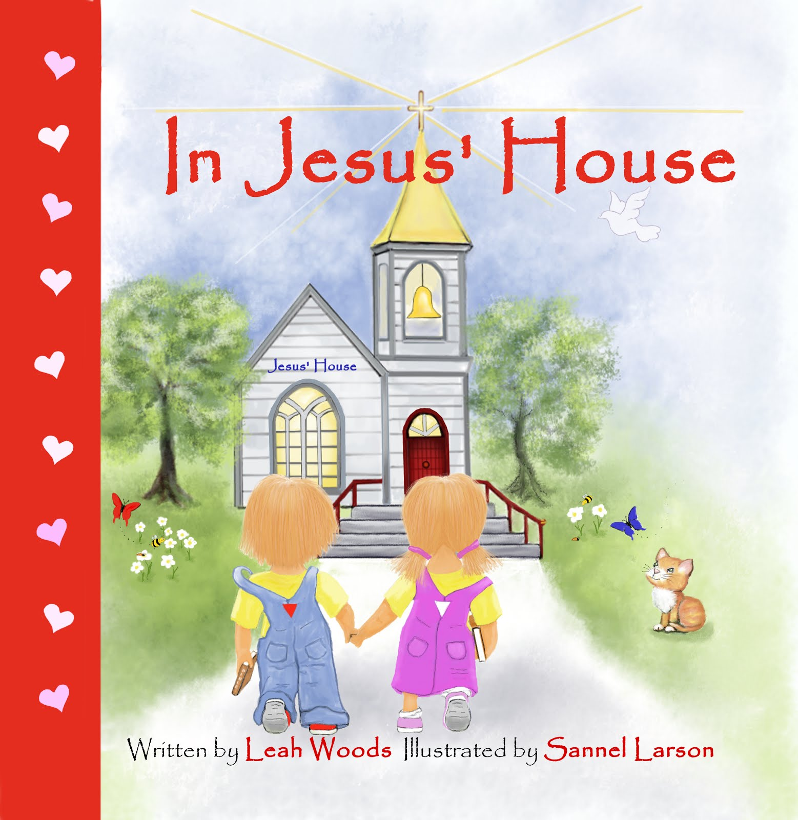 In Jesus' House by Christian author, Leah Woods, illustrated by Sannel Larson