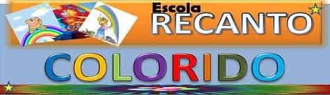 ESCOLA RECANTO COLORIDO