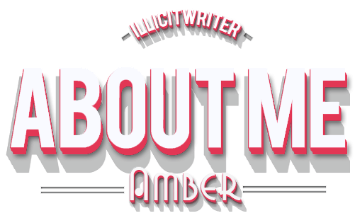 About Me IllicitWriter