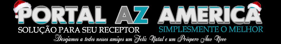PORTAL AZ AMERICA OFICIAL - SIMPLESMENTE O MELHOR