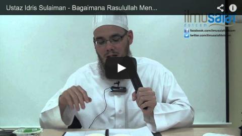 Ustaz Idris Sulaiman – Bagaimana Rasulullah Mengakhiri Solat dengan Salam?