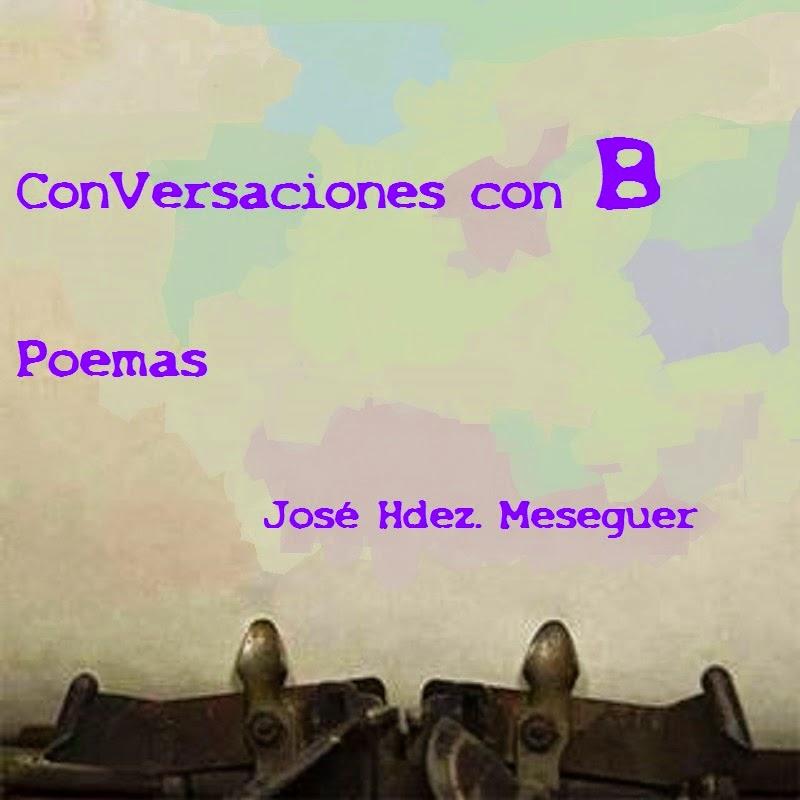 ConVersaciones con B. Poemas.