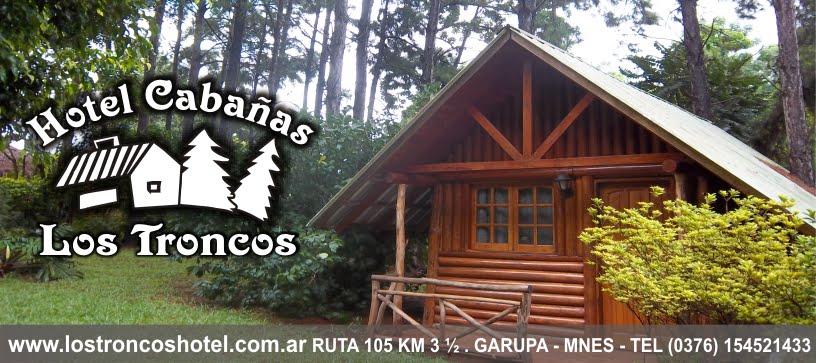 """Hotel Cabañas """"Los Troncos"""""""