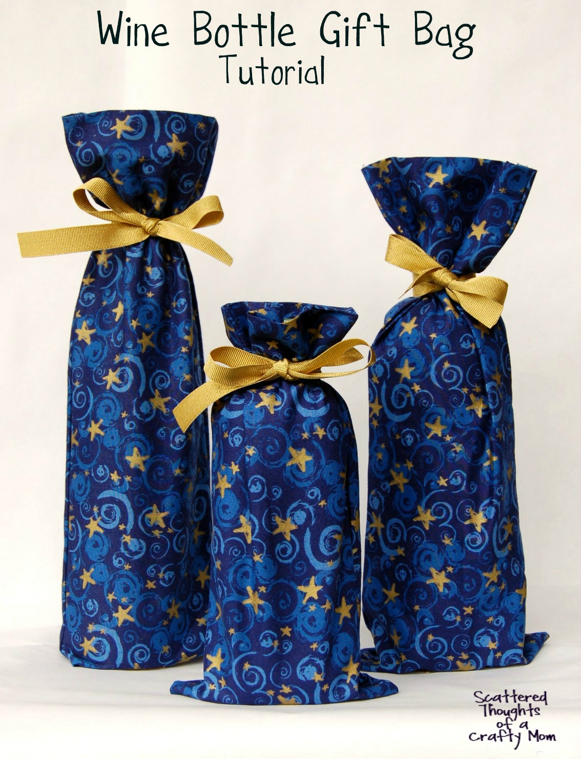 Wine Bottle Gift Bag Tutorial - Scattered Thoughts of a Crafty Mom ...