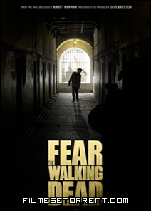 Fear The Walking Dead 1 Temporada Torrent HDTV