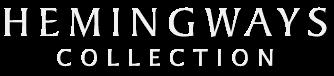 Hemingways Collection