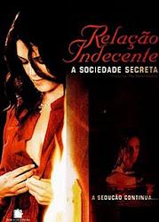 Relação Indecente : A Sociedade Secreta