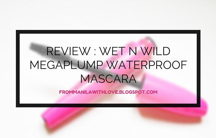 Wet n wild megaplump waterproof mascara review