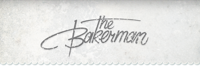 The Bakerman