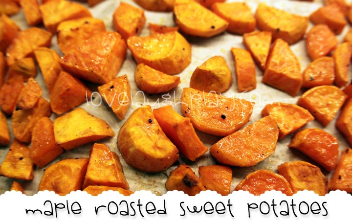 Quick Sides: Maple Roasted Sweet Potatoes